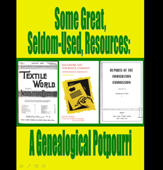 Some Great, Seldom-used, Resources: A Genealogical Potourri