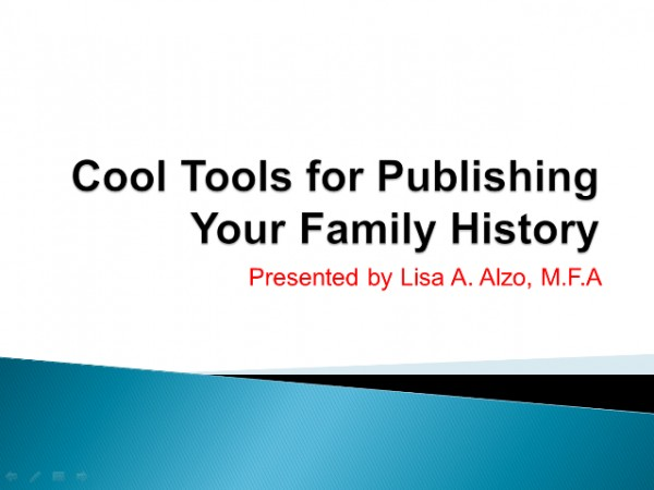 Cool Tools for Publishing Your Family History