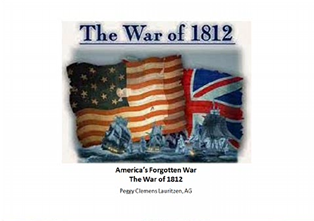 "The War of 1812 - America's ""Forgotten"" War"